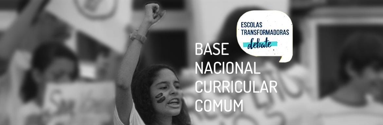 Programa Escolas Transformadoras debate a nova Base Nacional