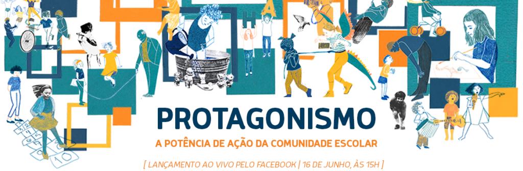 Escolas Transformadoras lança publicação digital 'Protagonismo – a potência de ação da comunidade escolar'