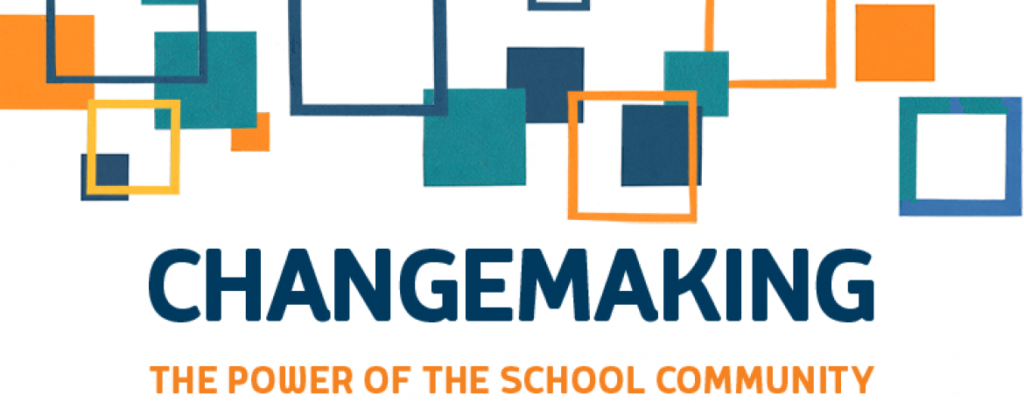 Changemaking – The power of the school community
