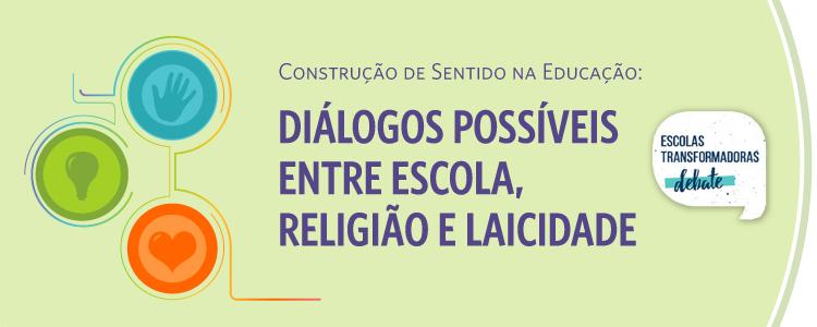 Diálogos possíveis entre educação, religião e laicidade