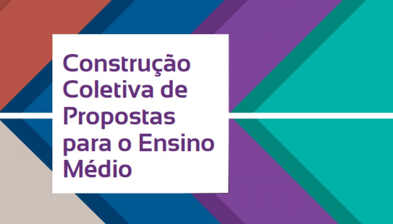 Construção Coletiva de Propostas para o Ensino Médio
