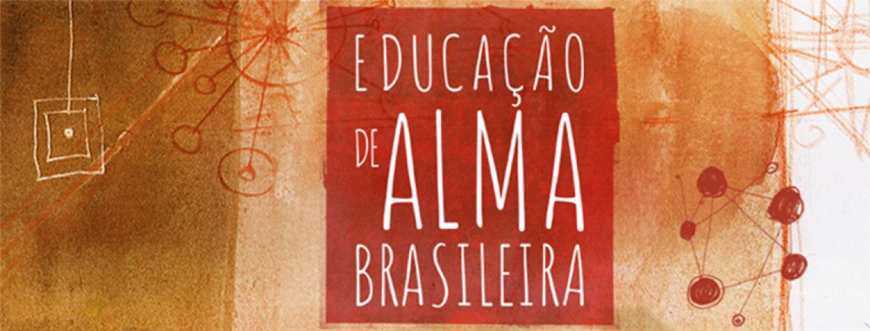 Educação de alma brasileira