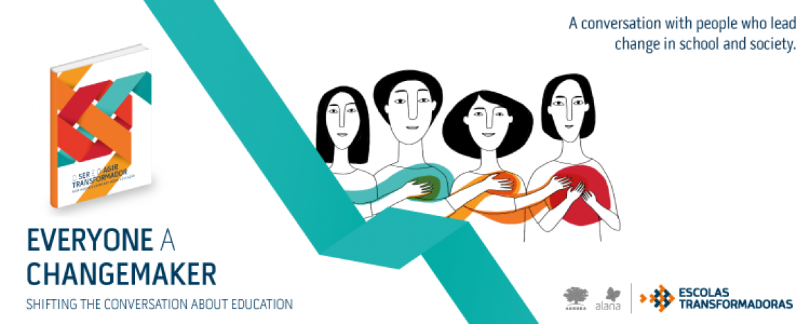 Everyone a changemaker: shifting the conversation about education