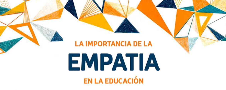 La importancia de la empatía en la educación