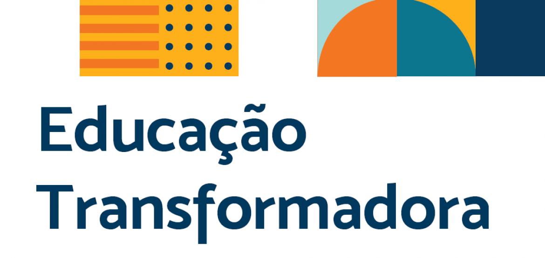 Educação Transformadora – Cenários e Planos de Ação nos Territórios de Identidade da Bahia